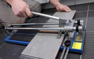 Как выбрать ручной плиткорез: советы лучших плиточников
